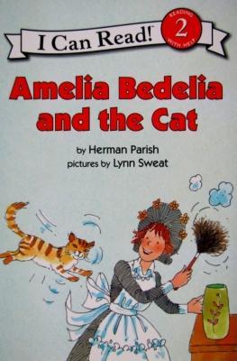 Amelia Bedelia and the Cat By Parish, Herman/ Sweat, Lynn (ILT)