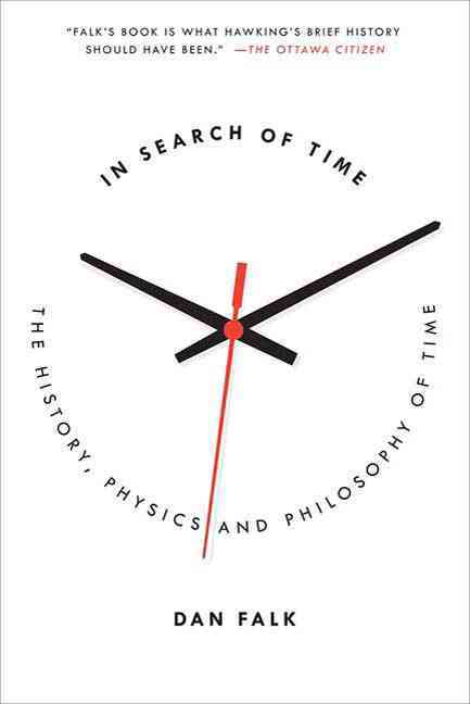 In Search of Time By Falk, Dan